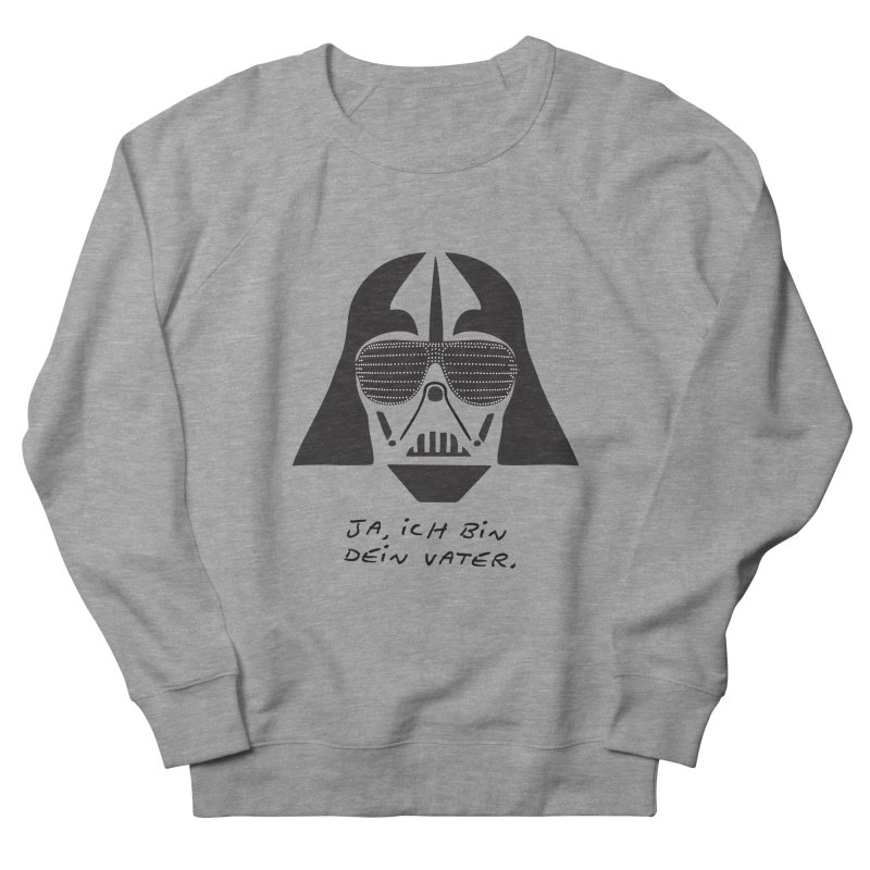 yes, I am your father Women's French Terry Sweatshirt by 8 TV Artist Shop