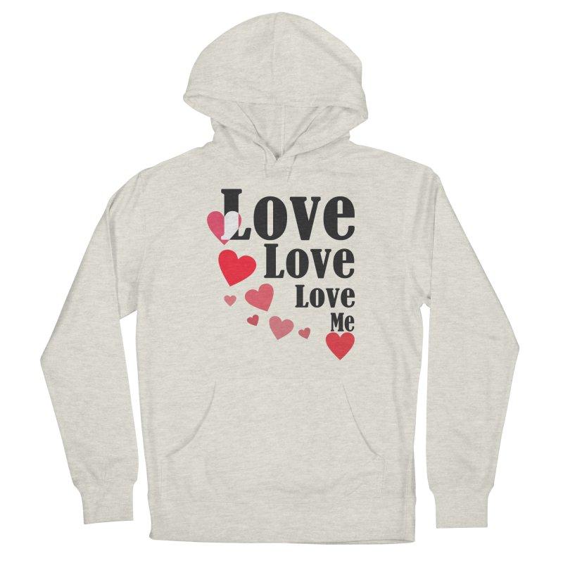 Love... me Men's Pullover Hoody by TerrificPain's Artist Shop by SaulTP