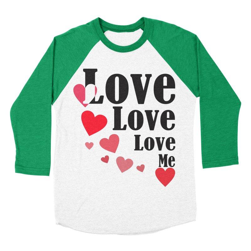 Love... me Men's Baseball Triblend Longsleeve T-Shirt by TerrificPain's Artist Shop by SaulTP