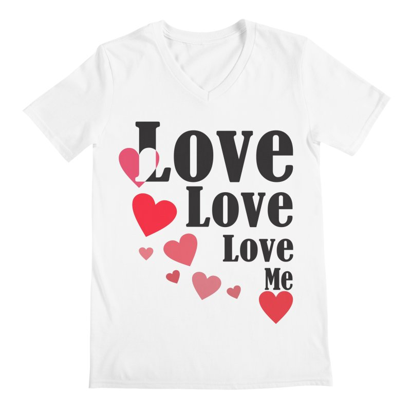 Love... me Men's Regular V-Neck by TerrificPain's Artist Shop by SaulTP