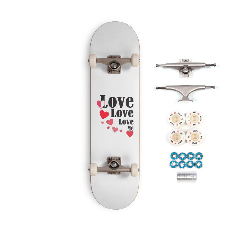 Love... me Accessories Complete - Premium Skateboard by TerrificPain's Artist Shop by SaulTP