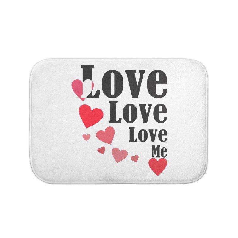 Love... me Home Bath Mat by TerrificPain's Artist Shop by SaulTP