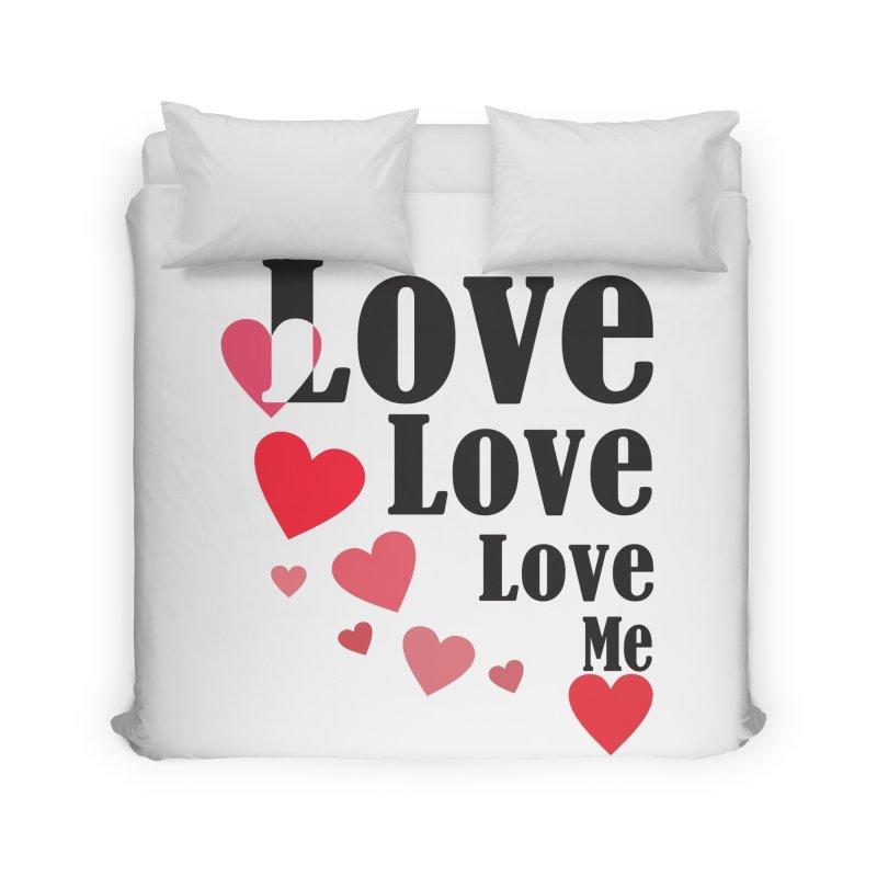 Love... me Home Duvet by TerrificPain's Artist Shop by SaulTP