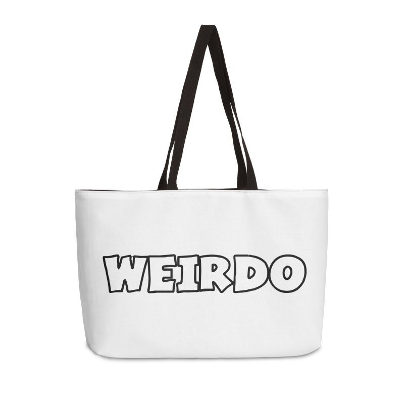 WEIRDO! Accessories Weekender Bag Bag by TerrificPain's Artist Shop by SaulTP