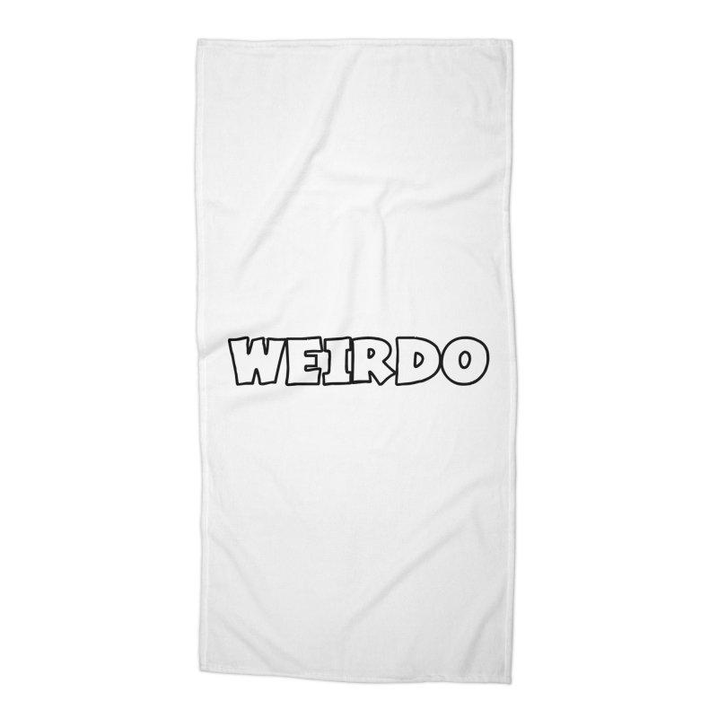 WEIRDO! Accessories Beach Towel by TerrificPain's Artist Shop by SaulTP