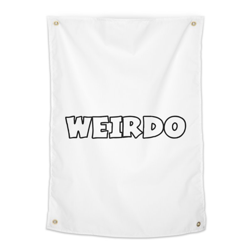 WEIRDO! Home Tapestry by TerrificPain's Artist Shop by SaulTP