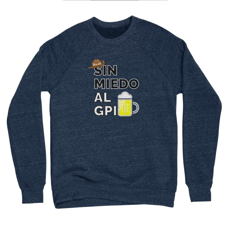 GPI Women's Sponge Fleece Sweatshirt by TerrificPain's Artist Shop by SaulTP