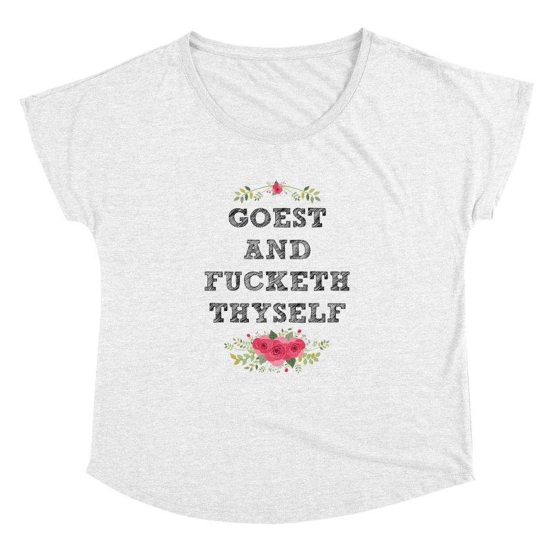 Goest and... Women's Dolman by TerrificPain's Artist Shop
