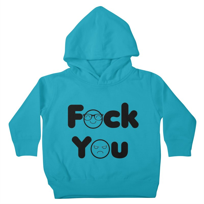 F what? Kids Toddler Pullover Hoody by TerrificPain's Artist Shop by SaulTP