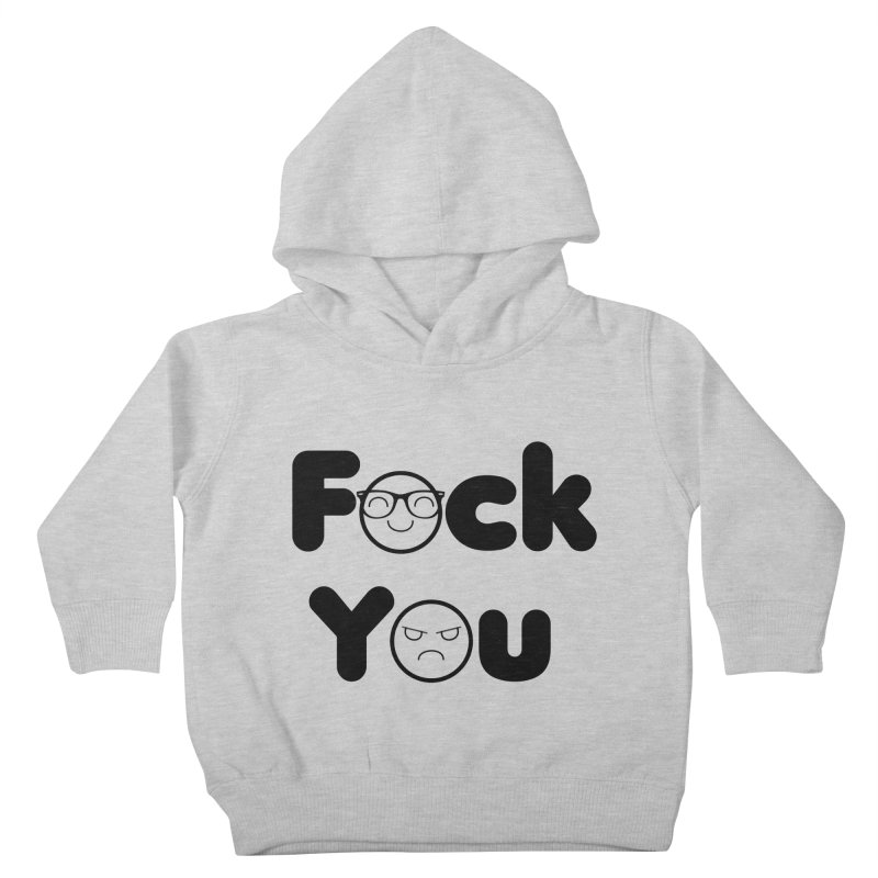 F what? Kids Toddler Pullover Hoody by TerrificPain's Artist Shop