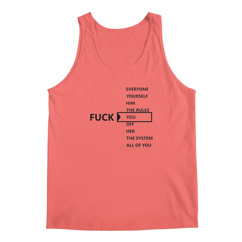 U Choose Men's Tank by TerrificPain's Artist Shop