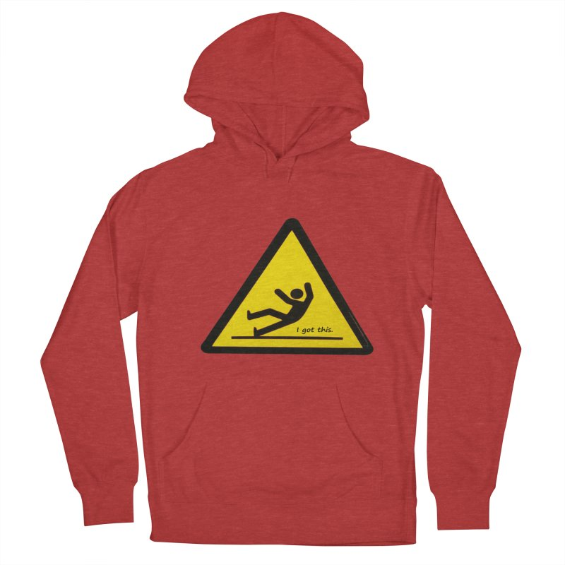 You got this. Women's Pullover Hoody by terryann's Artist Shop