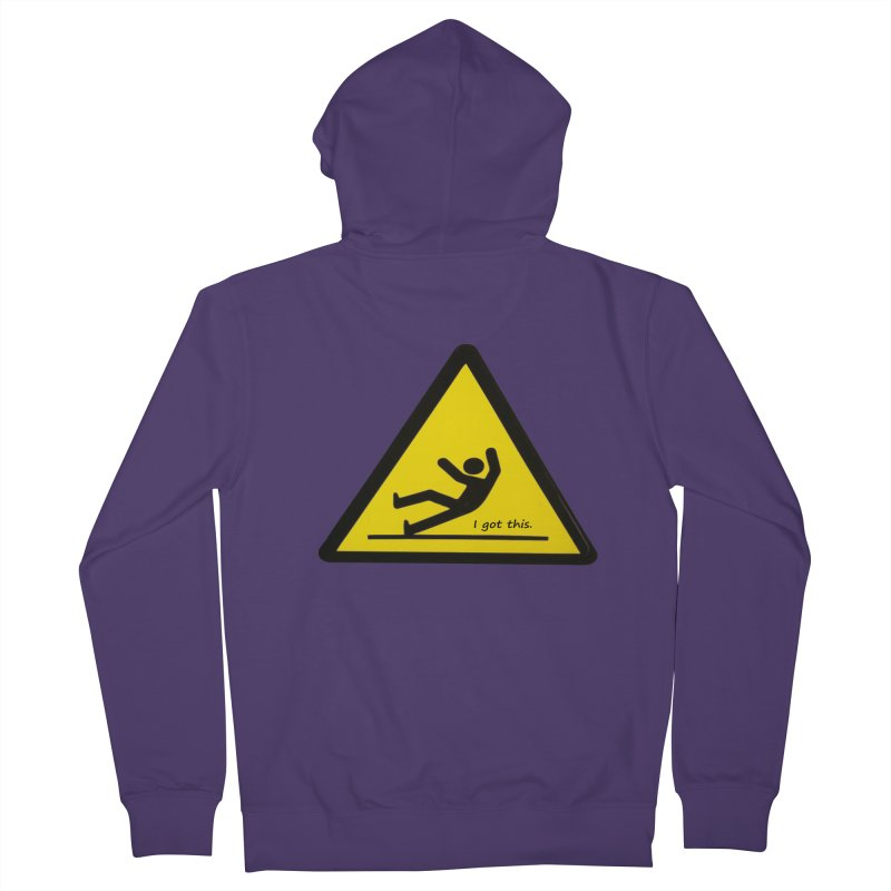 You got this. Women's Zip-Up Hoody by terryann's Artist Shop