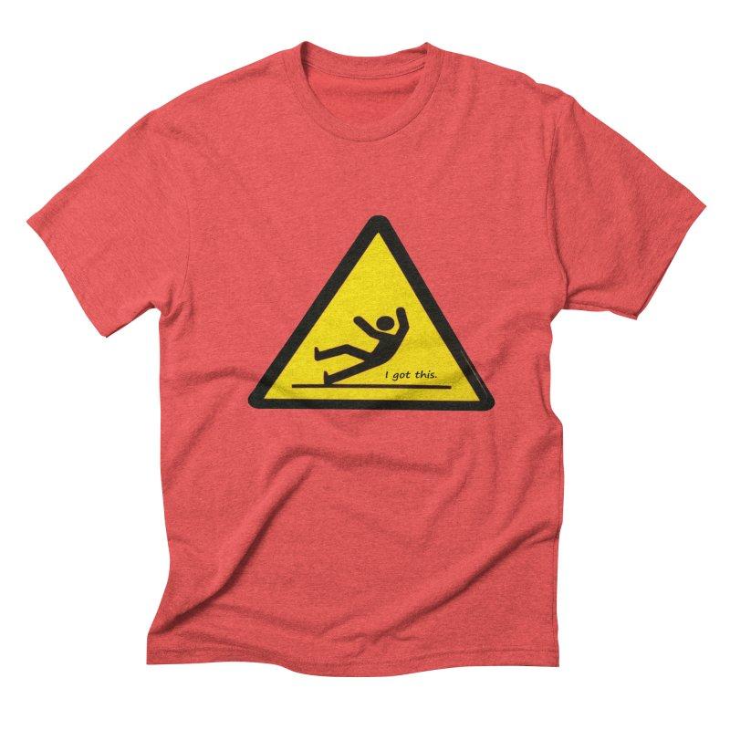 You got this. Men's Triblend T-shirt by terryann's Artist Shop
