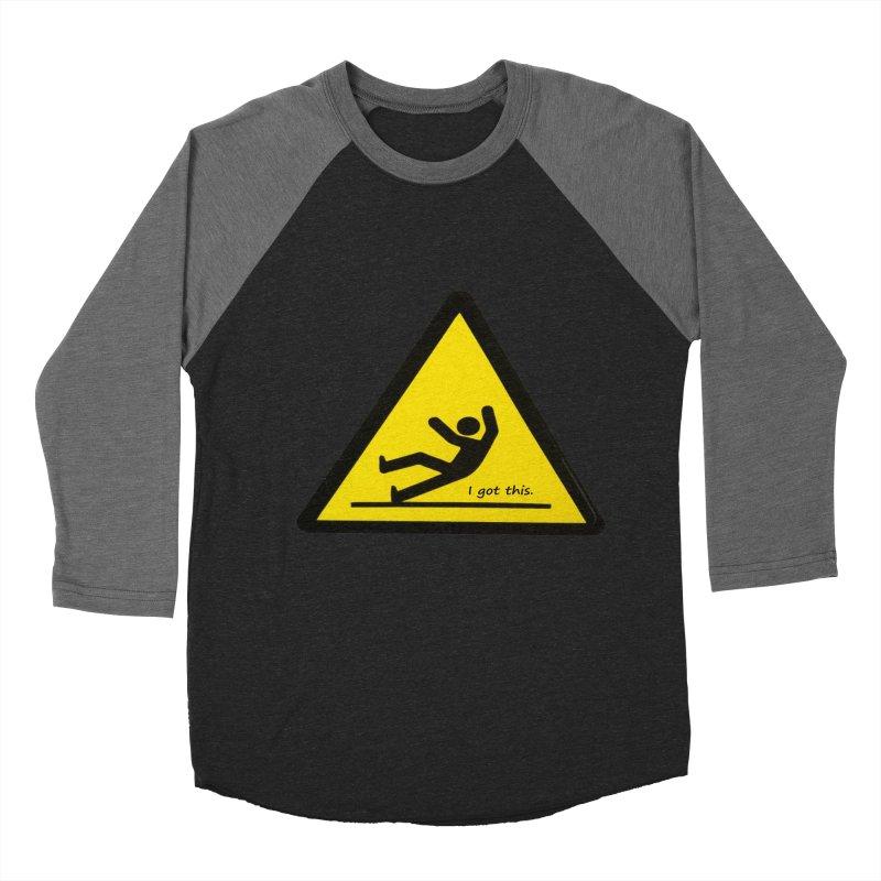 You got this. Women's Baseball Triblend T-Shirt by terryann's Artist Shop
