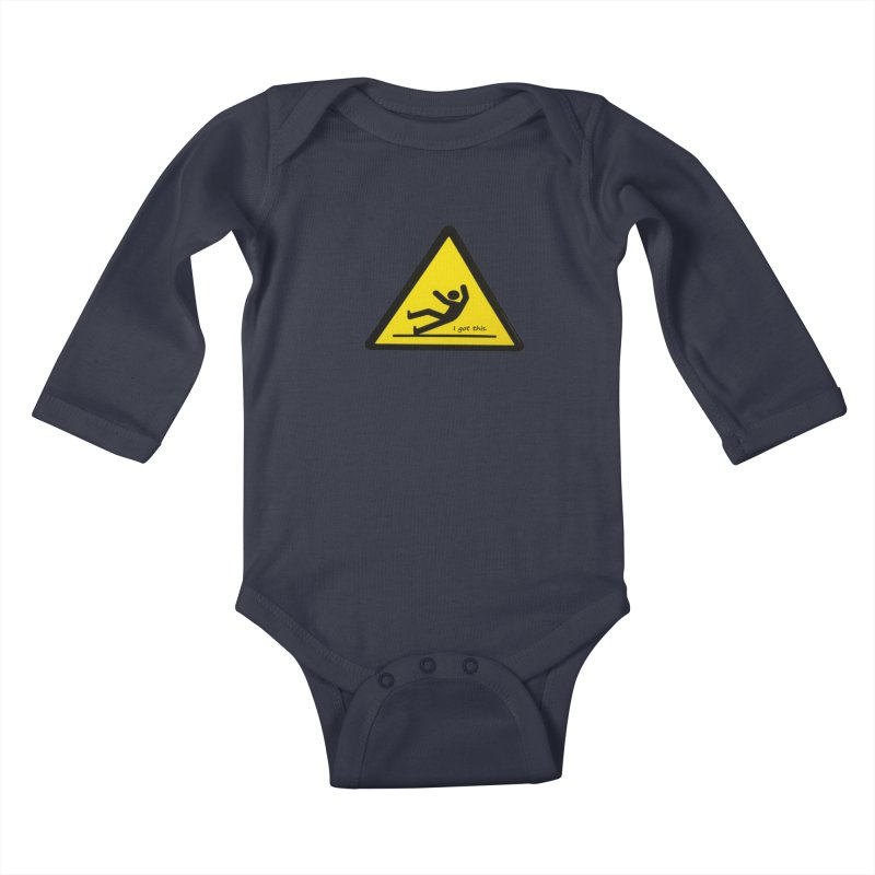 You got this. Kids Baby Longsleeve Bodysuit by terryann's Artist Shop