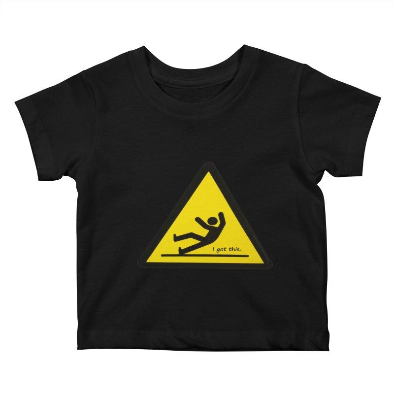 You got this. Kids Baby T-Shirt by terryann's Artist Shop