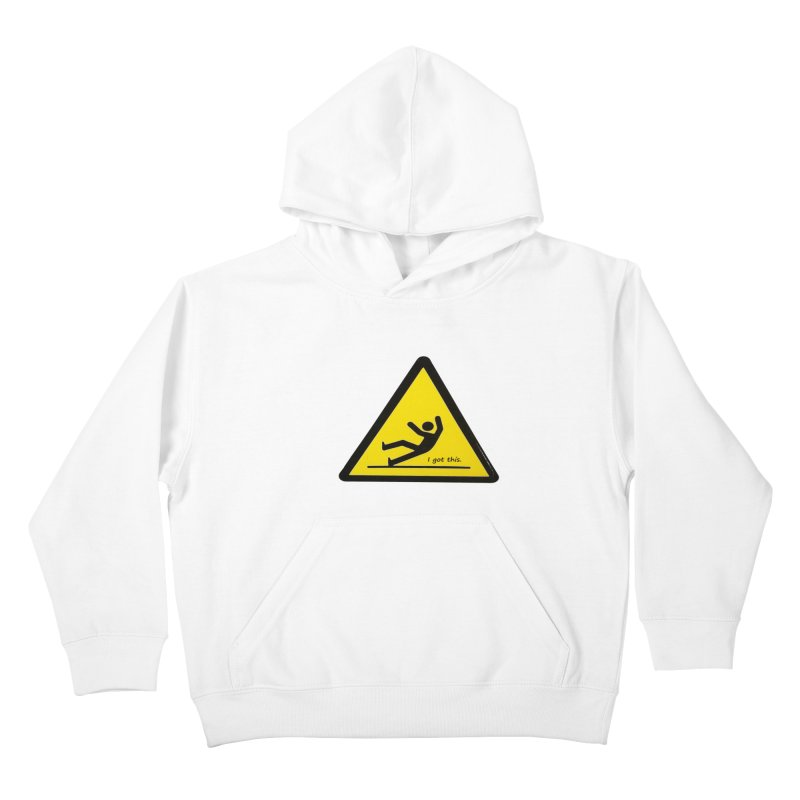 You got this. Kids Pullover Hoody by terryann's Artist Shop