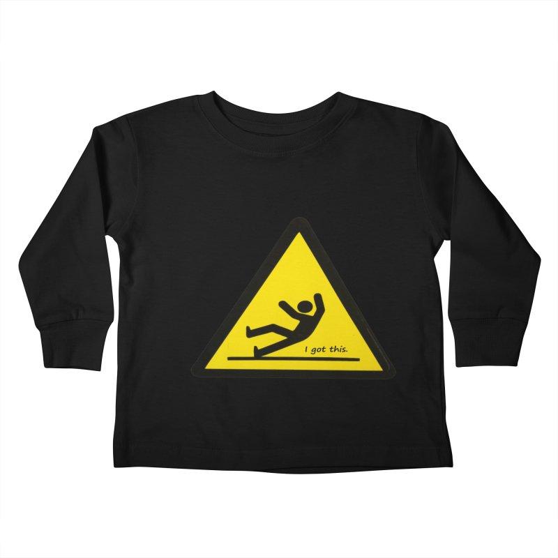 You got this. Kids Toddler Longsleeve T-Shirt by terryann's Artist Shop