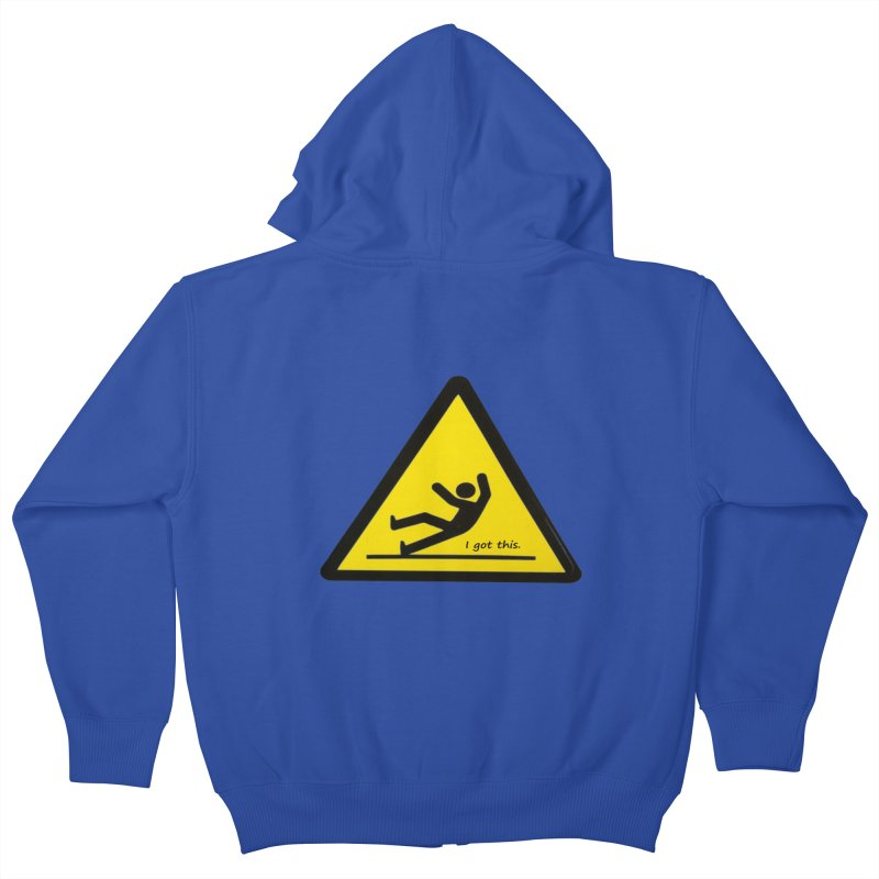 You got this. Kids Zip-Up Hoody by terryann's Artist Shop