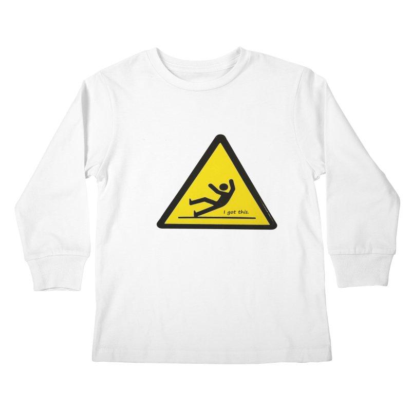 You got this. Kids Longsleeve T-Shirt by terryann's Artist Shop