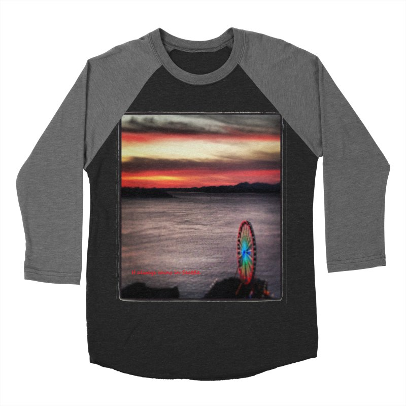 It never rains in Seattle! Women's Baseball Triblend T-Shirt by terryann's Artist Shop