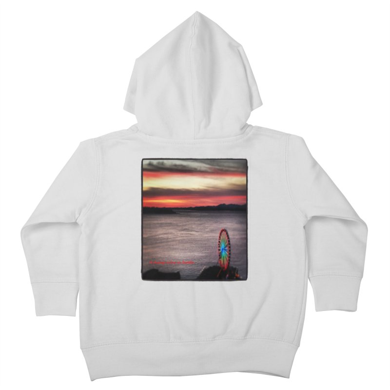It never rains in Seattle! Kids Toddler Zip-Up Hoody by terryann's Artist Shop