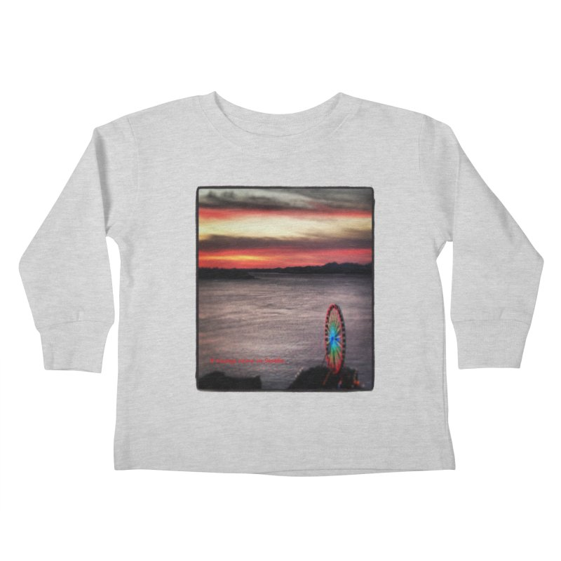 It never rains in Seattle! Kids Toddler Longsleeve T-Shirt by terryann's Artist Shop