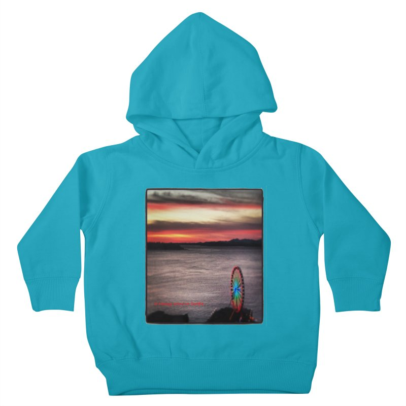 It never rains in Seattle! Kids Toddler Pullover Hoody by terryann's Artist Shop