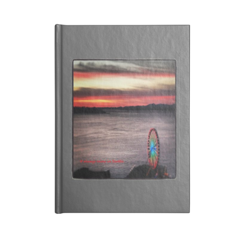 It never rains in Seattle! Accessories Notebook by terryann's Artist Shop