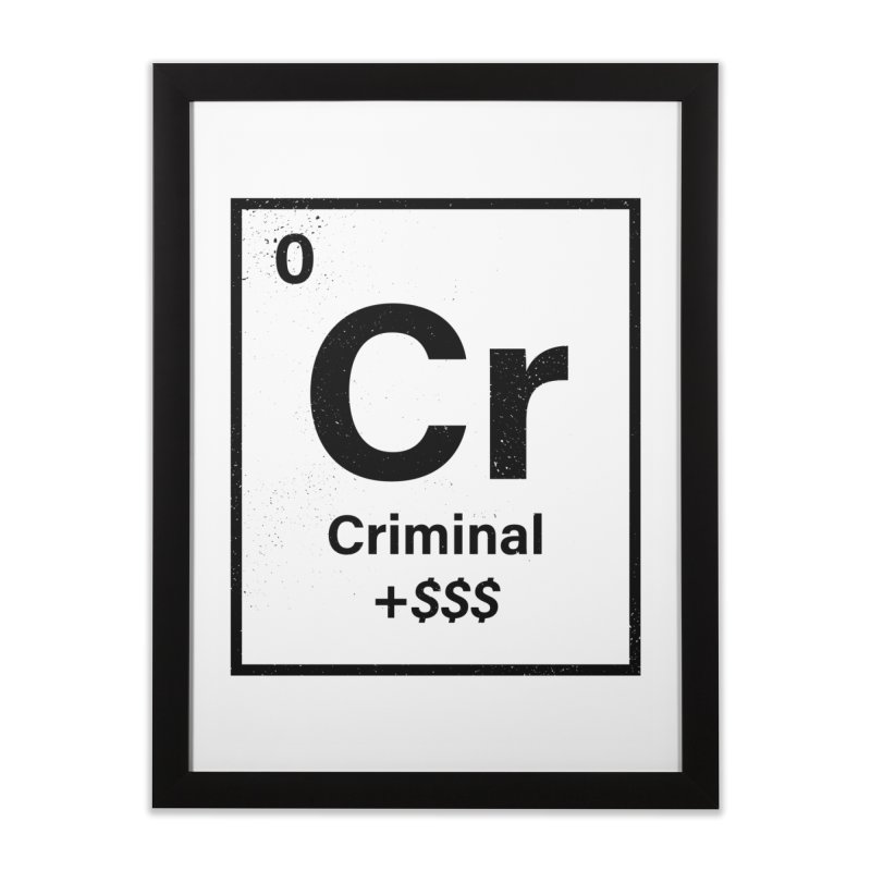 The Criminal Element Home Framed Fine Art Print by Shop TerryMakesStuff