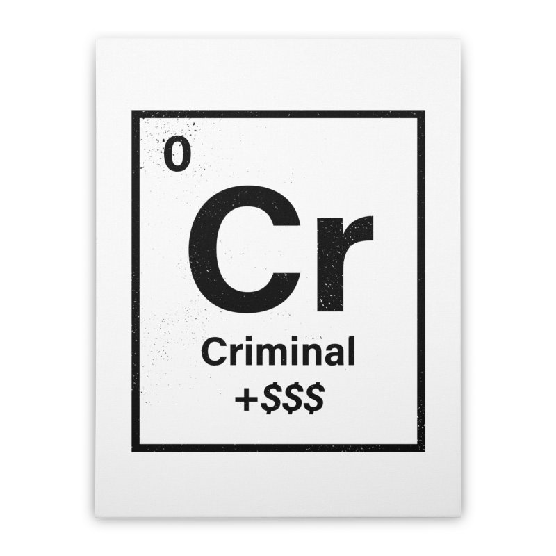 The Criminal Element Home Stretched Canvas by Shop TerryMakesStuff