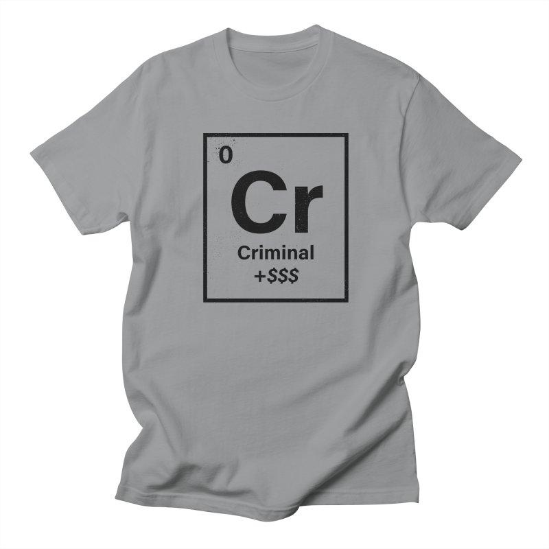 The Criminal Element Men's T-Shirt by Shop TerryMakesStuff