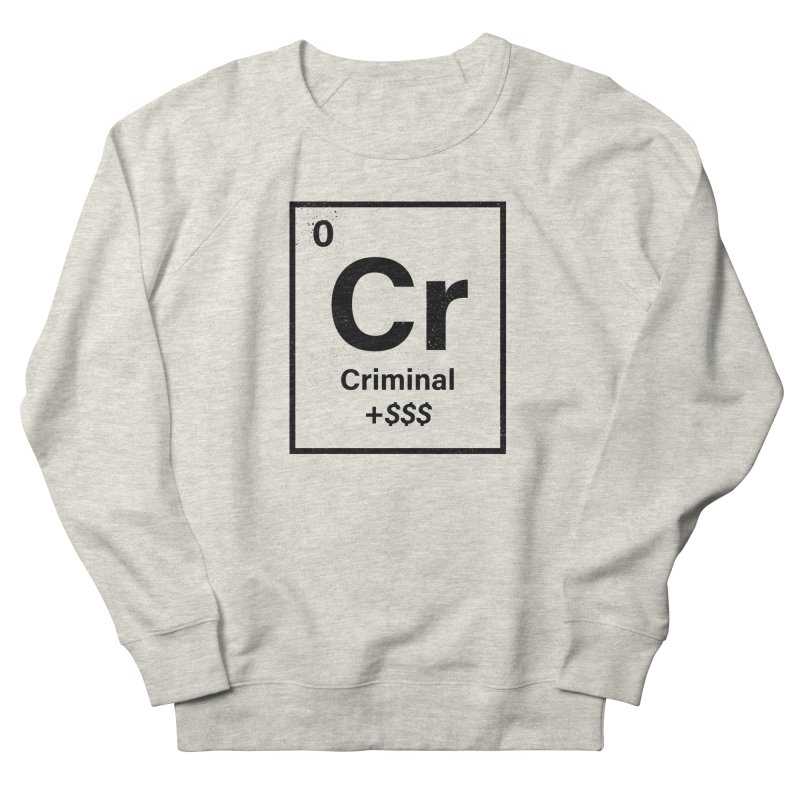 The Criminal Element Women's French Terry Sweatshirt by Shop TerryMakesStuff