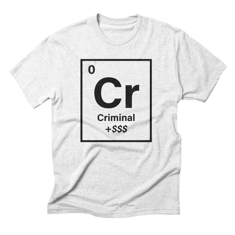 The Criminal Element Men's Triblend T-shirt by Shop TerryMakesStuff