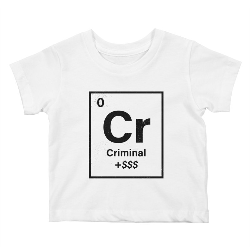 The Criminal Element Kids Baby T-Shirt by Shop TerryMakesStuff