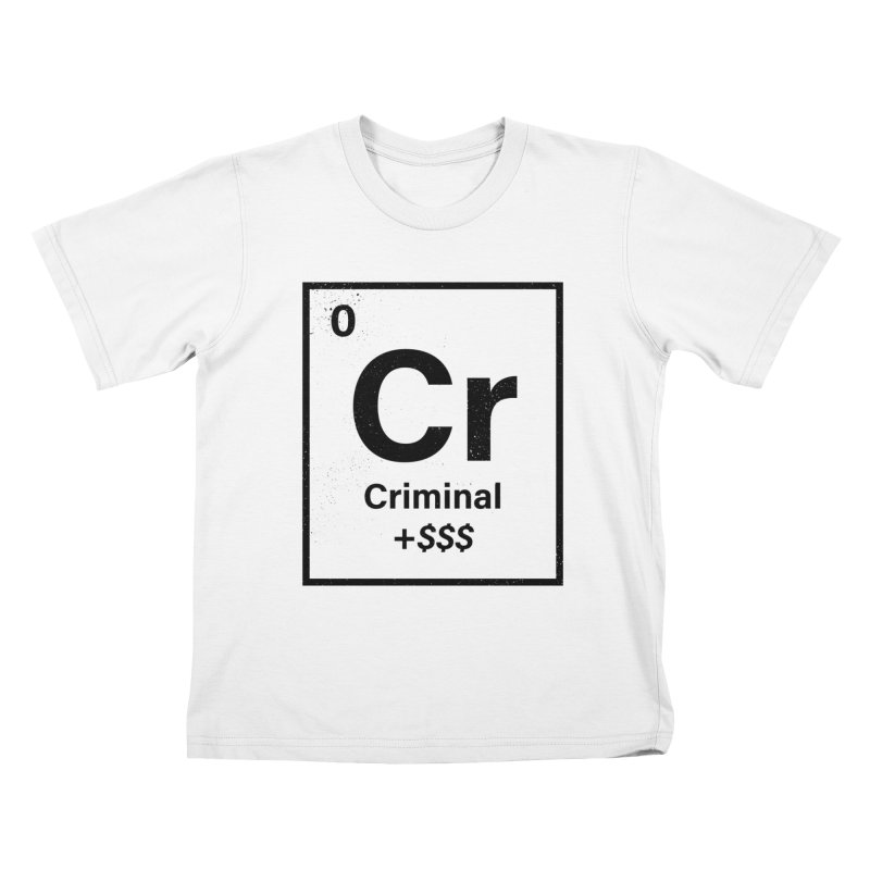 The Criminal Element Kids T-Shirt by Shop TerryMakesStuff