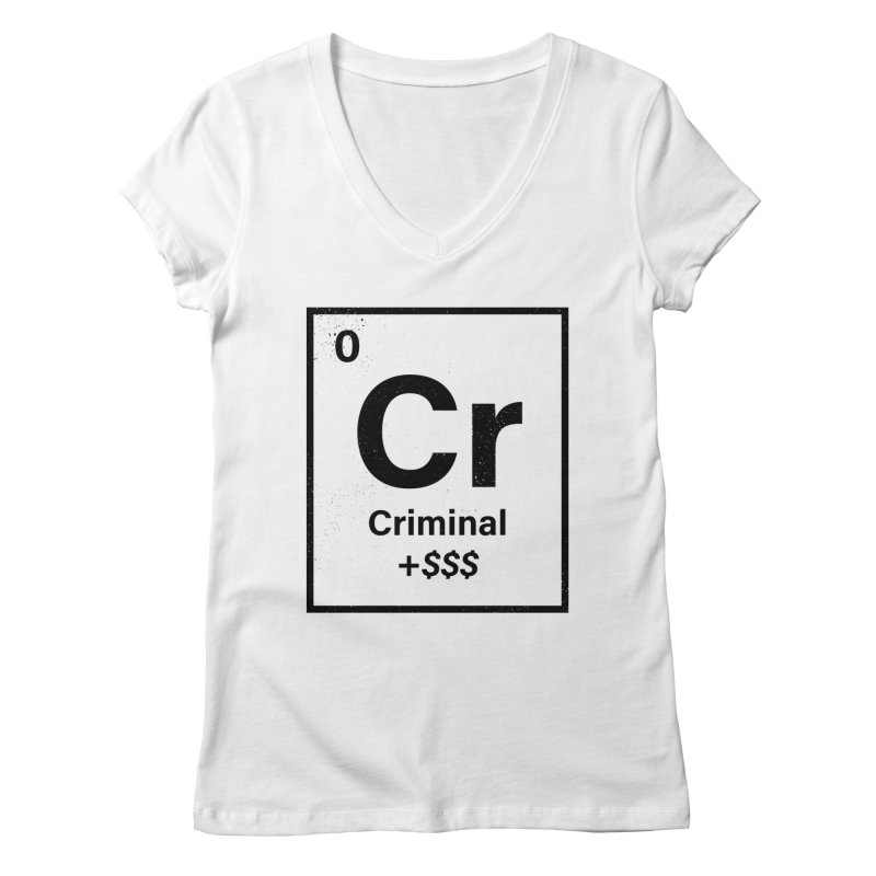 The Criminal Element Women's Regular V-Neck by Shop TerryMakesStuff