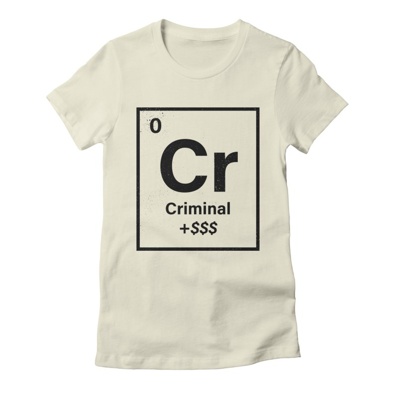 The Criminal Element Women's Fitted T-Shirt by Shop TerryMakesStuff