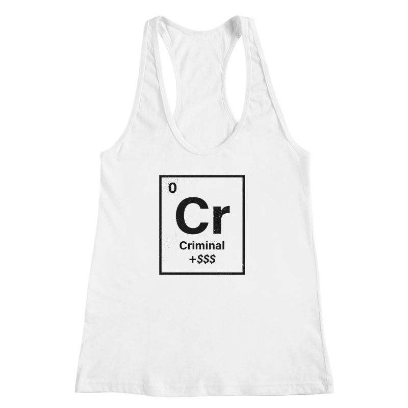 The Criminal Element Women's Racerback Tank by Shop TerryMakesStuff