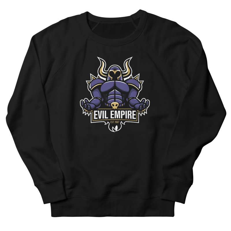 Evil Empire Women's French Terry Sweatshirt by Shop TerryMakesStuff