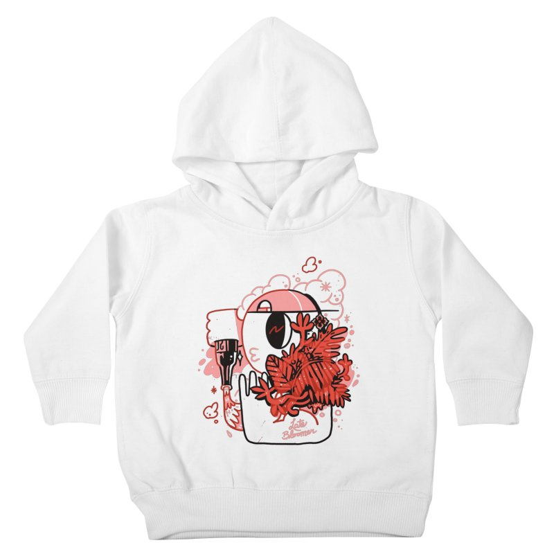 Late Bloomer Kids Toddler Pullover Hoody by Shop TerryMakesStuff