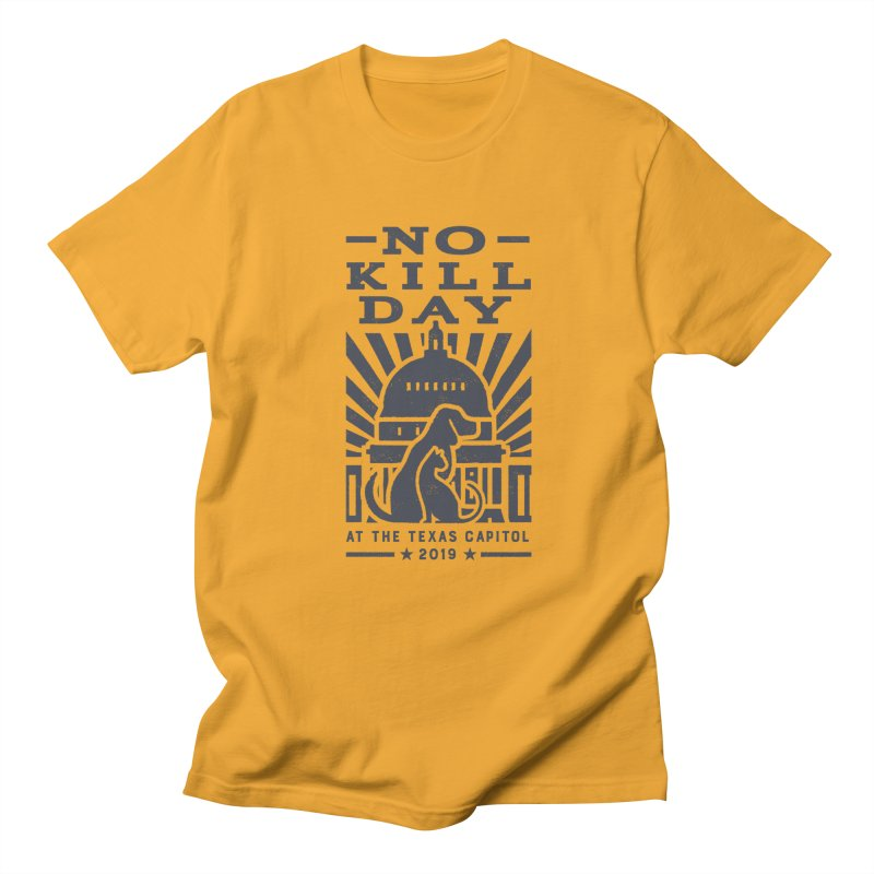 Texas No Kill Day 2019 Women's T - Gold Women's T-Shirt by Texas Pets Alive