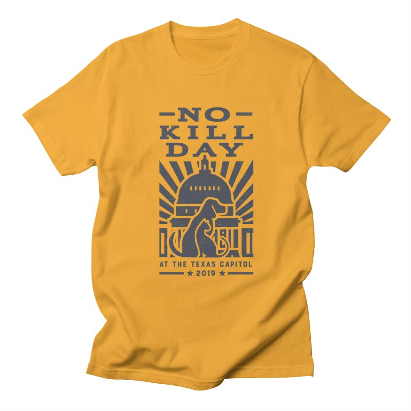 Texas No Kill Day 2019 Men's T - Gold Men's Regular T-Shirt by Texas Pets Alive