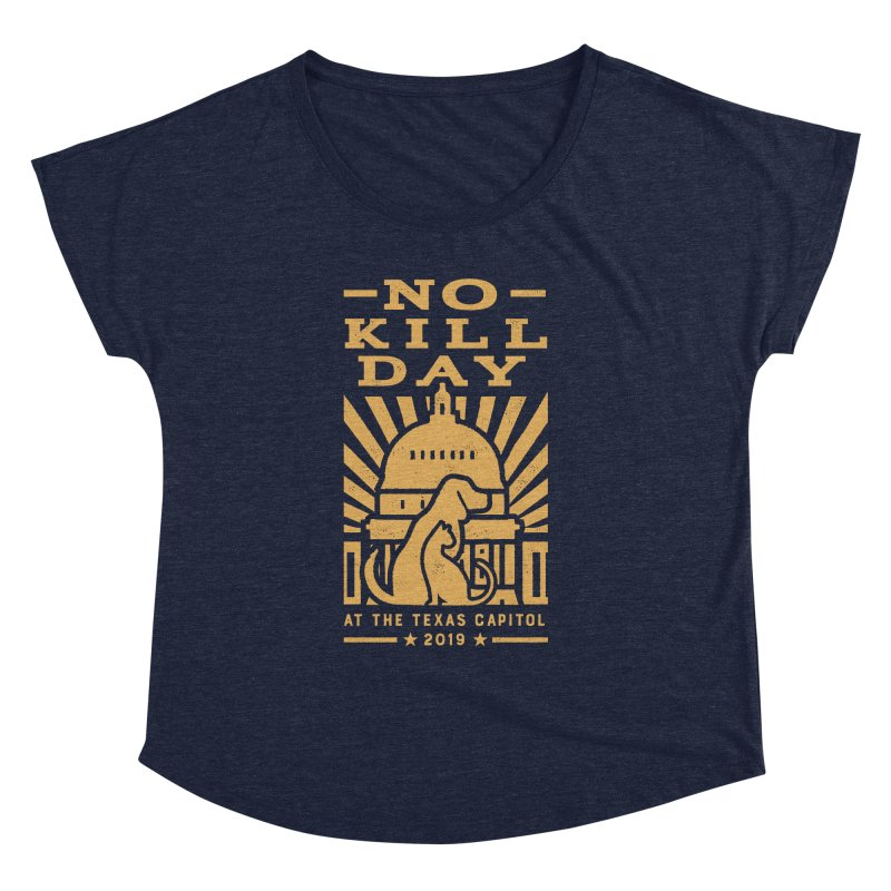 Texas No Kill Day 2019- Dolman-T Wms Women's Dolman Scoop Neck by Texas Pets Alive