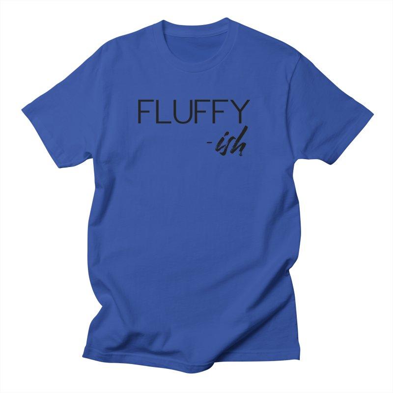 Fluffy-Ish Black Lettering Men's T-Shirt by thatishlife's Artist Shop