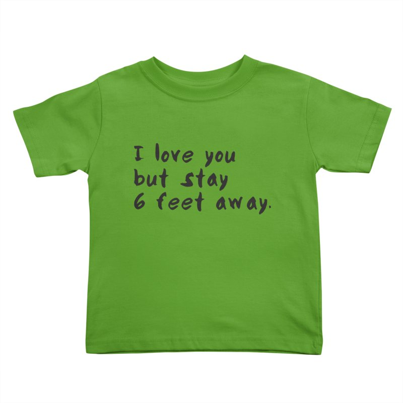 Social Distancing Kind Of Love Kids Toddler T-Shirt by thatssotampa's Artist Shop