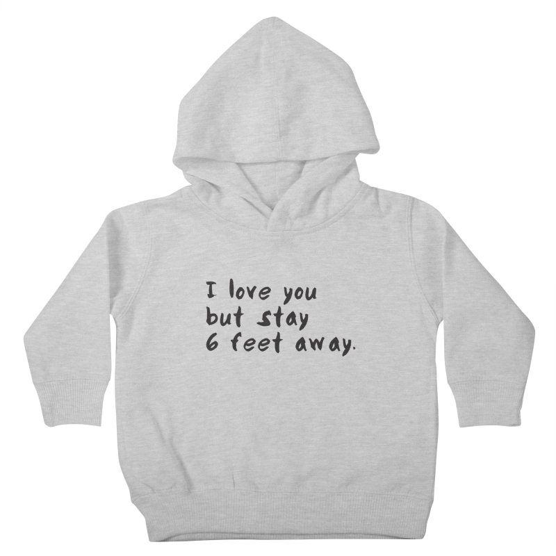 Social Distancing Kind Of Love Kids Toddler Pullover Hoody by thatssotampa's Artist Shop