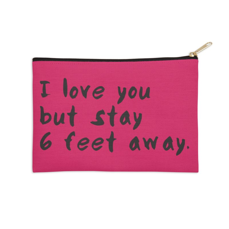 Social Distancing Kind Of Love Accessories Zip Pouch by thatssotampa's Artist Shop