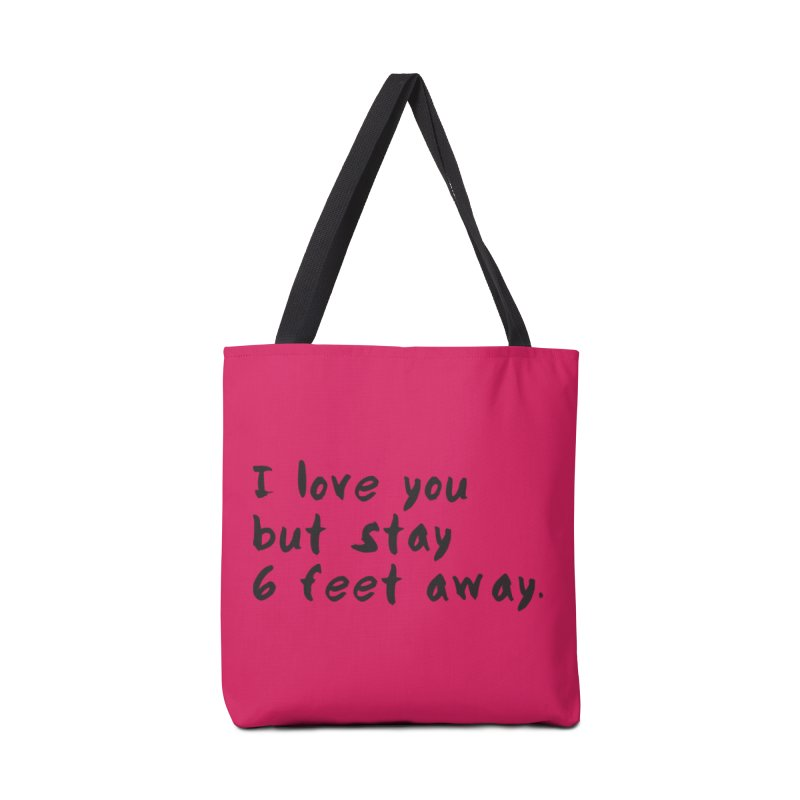 Social Distancing Kind Of Love Accessories Tote Bag Bag by thatssotampa's Artist Shop